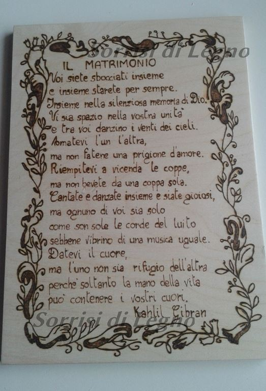 Frasi Matrimonio Gibran Il Profeta.Tavoletta Pirografata In Legno Con Frase Sul Matrimonio Sorrisi